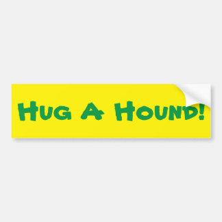 Hug A Hound Bumper Sticker