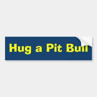 Hug a Pit Bull Bumper Sticker