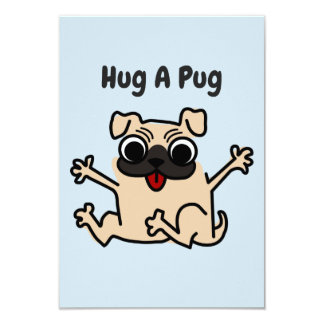Hug A Pug Dog Card