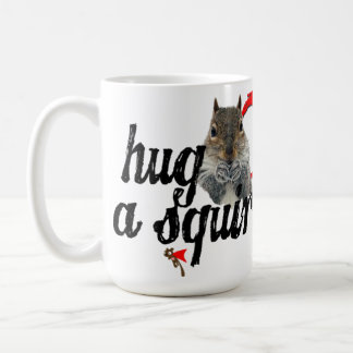 Hug a Squirrel Mug