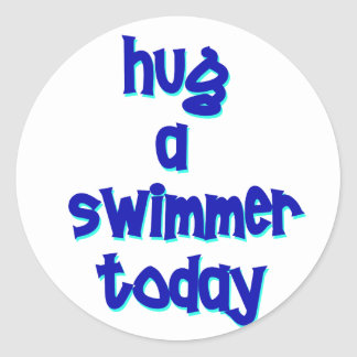 Hug A Swimmer Today Classic Round Sticker