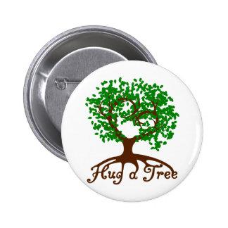 Hug a Tree Badge 2 Inch Round Button