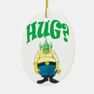 HUG? CERAMIC ORNAMENT