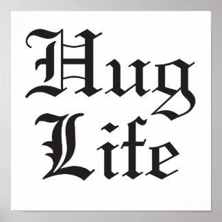 Hug Life Pop Culture Humor Poster