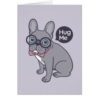 Hug me, cute Lilac Frenchie needs a hug Card