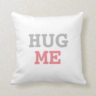 Hug Me | Funny Throw Pillow