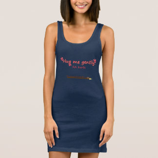 Hug me gently tank top dress