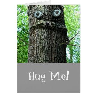Hug Me Greeting Card