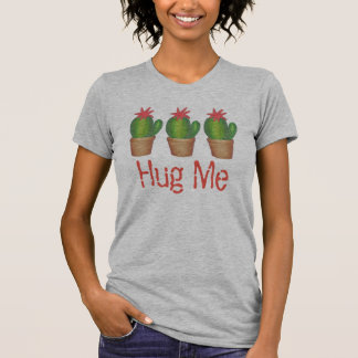 HUG ME Prickly Green Cactus Flower Cacti Tee Shirt