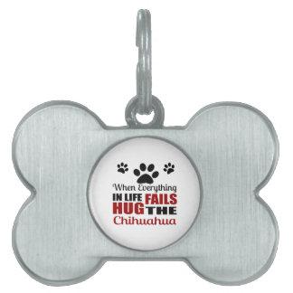 Hug The Chihuahua Dog Pet Tags