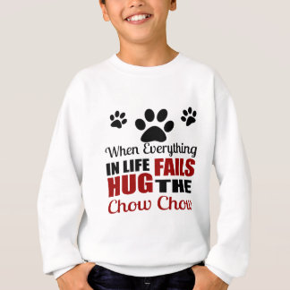 Hug The Chow Chow Dog Sweatshirt
