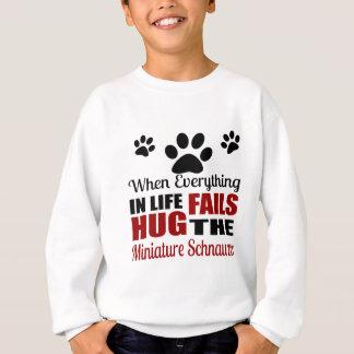 Hug The Miniature Schnauzer Dog Sweatshirt