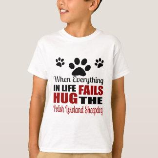 Hug The Polish Lowland Sheepdog T-Shirt