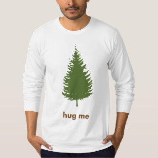 hug the tree T-Shirt