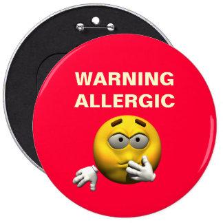 Huge Button - Warning Allergic