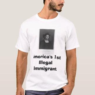 huge columbus, America's 1st Illegal Immigrant T-Shirt