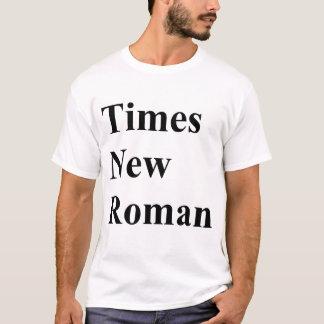 Huge Times New Roman T-Shirt