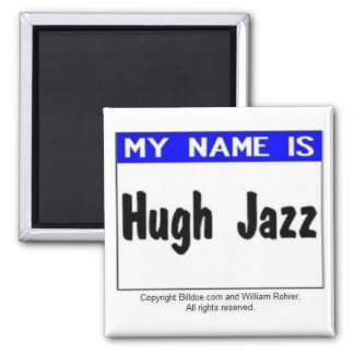 Hugh Jazz Magnet