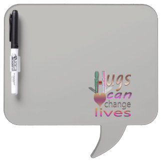 hugs can change lives dry erase board