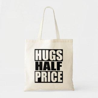 Hugs Half Price