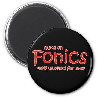 Huked On Fonics Reely Werked Fer Mee Magnet