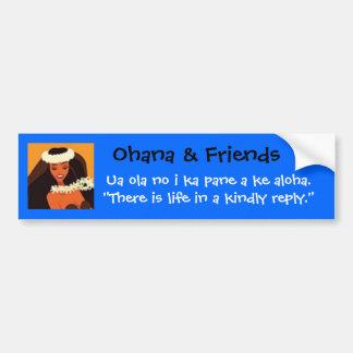 hulagirl,  Ohana & Friends, Ua ola no i ka pan... Bumper Sticker