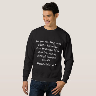 Hulse Quote Sweatshirt