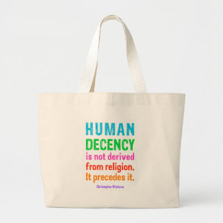 Human Decency is not derived from religion t-shirt Canvas Bags
