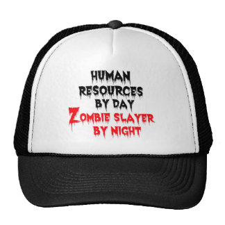 Human Resources by Day Zombie Slayer by Night Trucker Hat
