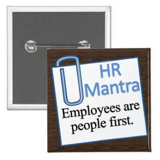 Human Resources Mantra 2 Inch Square Button