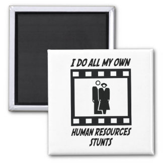 Human Resources Stunts Magnet