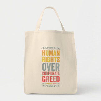 Human Rights over Corporate Greed Tote Bag