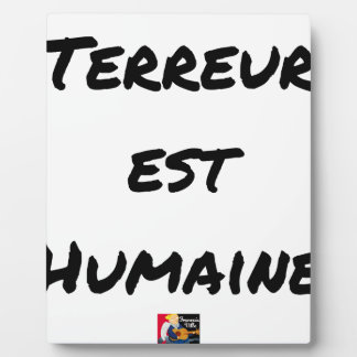 HUMAN TERROR EAST - Puns François City Plaque