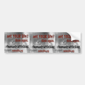Human Trafficking Awareness Bumper Sticker