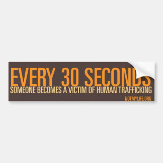 Human Trafficking & Modern Slavery Bumper Sticker