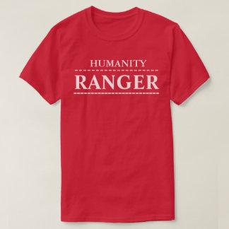HUMANITY RANGER T SHIRT