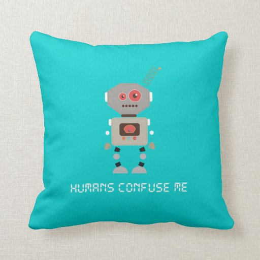 Humans Confuse Me Pillows