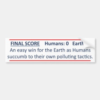 Humans vs Earth Bumper Sticker