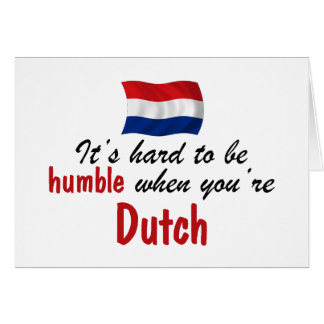 Humble Dutch Greeting Card