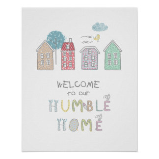 Humble Home Welcome ID372 Poster