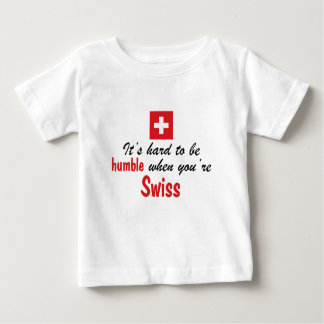Humble Swiss Baby T-Shirt