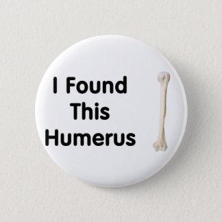 Humerus 2 Inch Round Button