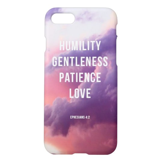 Humility,Gentleness,Patience,Love iPhone 7 Case