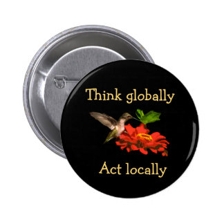 Hummingbird  on Think Globally Act Locally Button