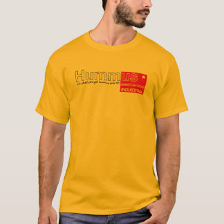 HUMMUS INDUSTRIAL T-Shirt