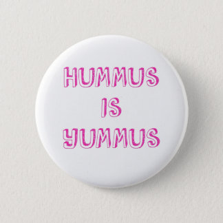 Hummus Is Yummus Vegan Button