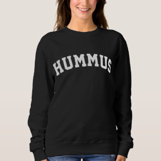 Hummus Love Sweatshirt