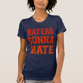Humor Haters Gonna Hate Cool and fun T-shirts