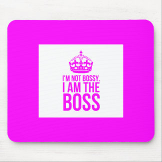 HUMOR I'M NOT BOSSY I AM THE BOSS FUNNY CHEEKY QUO MOUSE PAD