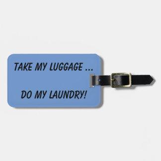 HUMOR - Luggage Tag